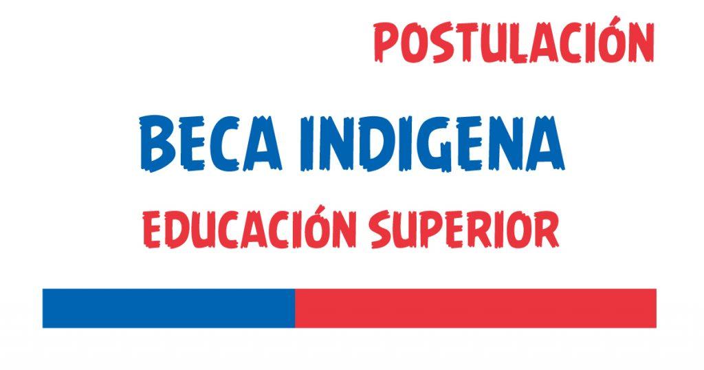 beca indigena educacion superior