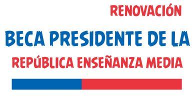 renovacion Beca Presidente de la Republica enseñanza media