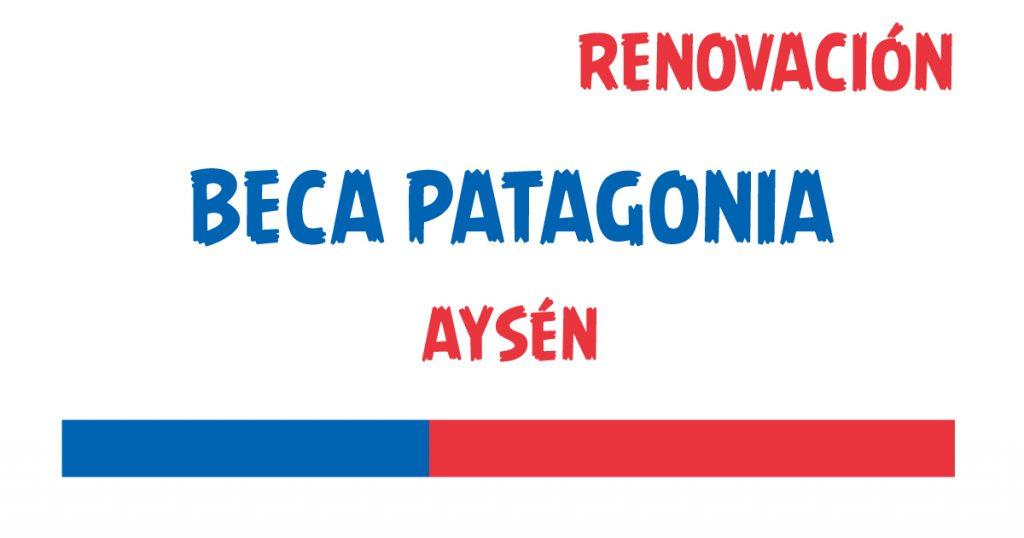 renovacion beca patagonia aysen